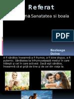 Sanatatea Si Boala (Doina Besleag)