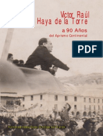 VICTOR RAUL HAYA DE LA TORRE Y 90 AÑOS DE APRISMO