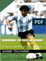 Maradona, Sin Duda Un Grande_ E - Gianni Truvianni
