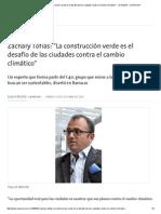 Zachary Tofias La Construcción Verde Es El Desafío de Las Ciudades Contra El Cambio Climático 10.10