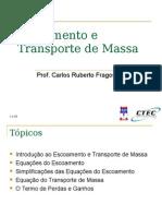 5 Escoamento e Transporte de Massa