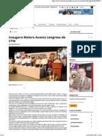 10-10-15 Inaugura Maloro Acosta Congreso de CTM