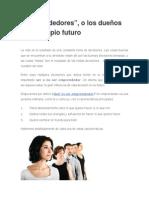 """""""Emprendedores"""", o Los Dueños de Su Propio Futuro"""