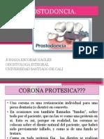 Prostodoncia (Coronas Ppf Ppr Total Incrustaciones)