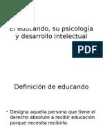 El Educando, Su Psicología y Desarrollo Intelectual