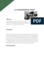 La Computadora Ideal