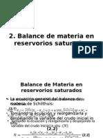 Balance de Materia en Reservorios Saturados