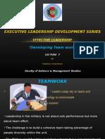 Effective Leadership Lec 7 - Developing Teamwork
