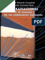 LAS RADIACIONES II El Manejo de Las Radiaciones Nucleares Jorge R Compbell Ricardo Comeros Ross