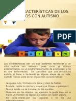 Características de Los Niños Con Autismo