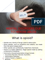 Mental Disorders Due to Heroin Abuse