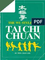 Tinn Chan Lee Wu Style of Tai Chi Chuan - Tinn Chan Lee