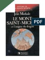 Markale Jean - Le Mont Saint-Michel Et l Enigme Du Dragon