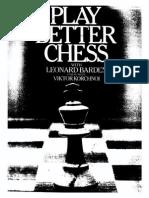 Play Better Chess - Leonard Barden