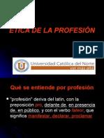 ÉTICA DE LA PROFESIÓN