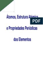 Átomos, Estrutura Atómica e Propriedades Periódicas Dos Elementos