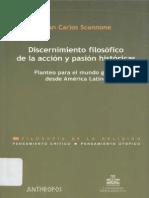 Scannone Discernimiento Filosófico de La Acción y Pasión Hitórica Libro