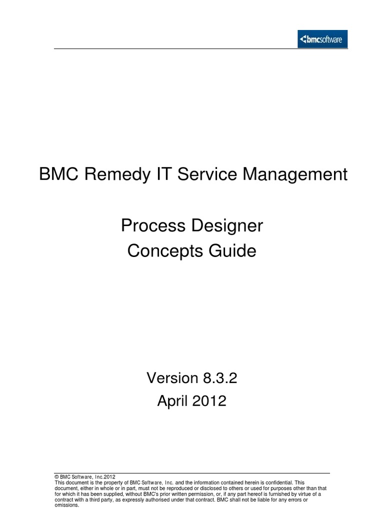 BMC Remedy IT Service Management - Process Designer Concepts Guide | It  Service Management | Application Programming Interface