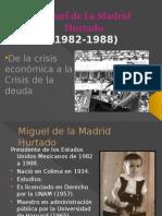 Miguel de La Madrid Hurtado Aspectos economicos