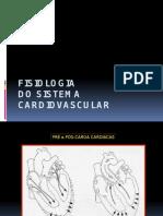 Fisiologia e Fisiopatologia Cardiovascular 3 Aula