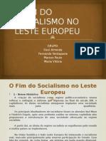 O Fim Do Socialismo No Leste Europeu