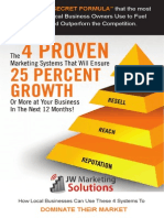 The 4 Proven Marketing Systems That Will Ensure 25% Growth or More @ Your Business in the Next 12 Months.