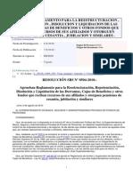 Res. SBS Nº 8504-2010 - REGLAMENTO PARA LA REESTRUCTURACION , REPOTENCIACION , DISOLUCION Y LIQUIDACION DE LAS DERRAMAS , CAJAS DE BENEFICIOS Y OTROS FONDOS QUE RECIBAN RECURSOS DE SUS AFILIADOS Y OTORGUEN PENSIONES DE CESANTIA , JUBILACION Y SIMILARES