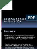 Liderazgo y Gestión en La Educación