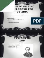 Fosfato de Zinc y Carboxilato de Zinc