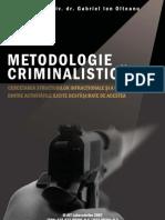 Metodologie Criminalistica- Cercetarea Structurilor Infract