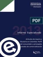 1523 Articulos de Joyería en Colombia. Perfil Del Consumidor y Principales Canales de Comercialización