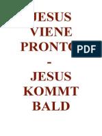 Jesus viene pronto