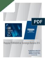 Pesquisa Febraban de tecnologia bancária 2014