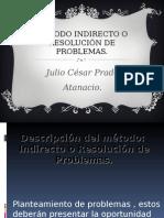 Método Indirecto o Resolución de Problemas
