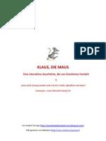 KLAUS, Die Maus