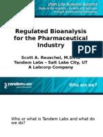 Scott Reuschel TANDEM LABS - Regulated Bioanlysis for the Pharmaceutical Industry