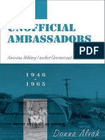 Unofficial Ambassadors- American Military Families Overseas and the Cold War, 1946-1965