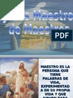 JESÚS MAESTRO DE MAESTROS
