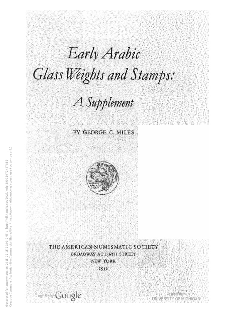Early Arabic glass weights and stamps. A supplement / by