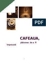 Aproape Totul Despre Cafea (3)