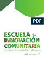 Escuela de Innovación Comunitaria. Conceptos, Herramientas y Reflexiones.