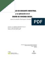 Materiales de descarte industrial y su aplicación en el diseño de la vivienda social. Caso de estudio Electropart Córdoba S.A.