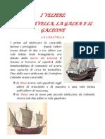 La Caravella La Galea e Il Galeone