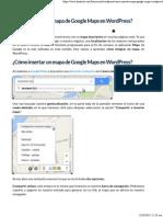 ¿Cómo Insertar Un Mapa de Google Maps en WordPress?