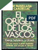 El Origen de Los Vascos - Juan Parellada de Cardellac