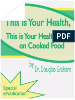 This is Your Health, This is Your Health On Cooked Food