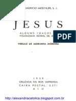 MESCHLER, Pe Maurice - Jesus - Alguns Traços Da Fisionomia Moral de Jesus