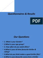 Questionnaires & Results Presentation