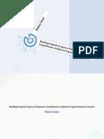 Relatório Síntese - Metodologia Integrada de Suporte ao Planejamento, Acompanhamento e Gestão dos Programas Nacionais de Transporte