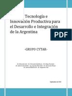 Ciencia Tecnología e Innovación Productiva Para El Desarrollo e Integración de La Argentina 2015